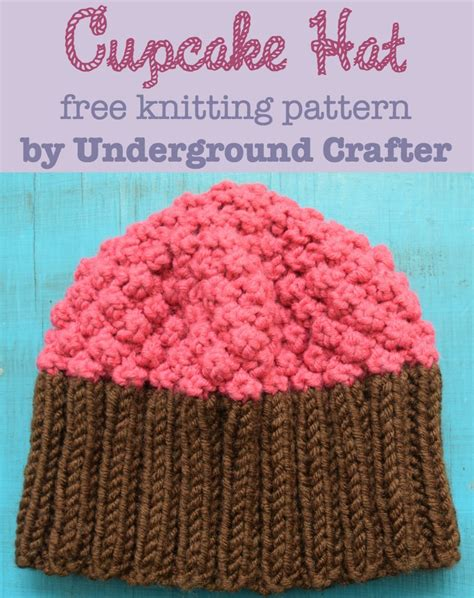 cupcake knitted hat pattern free knitting pattern cupcake hat in 3 sizes underground crafter