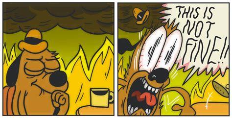 Everything Is Fine Meme - kc green boing boing