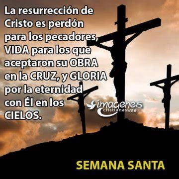 imagenes de jesus en semana santa im 193 genes cristianas gratis frases cristianas y