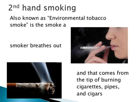 smoking introductionnd hand smoke components  danger
