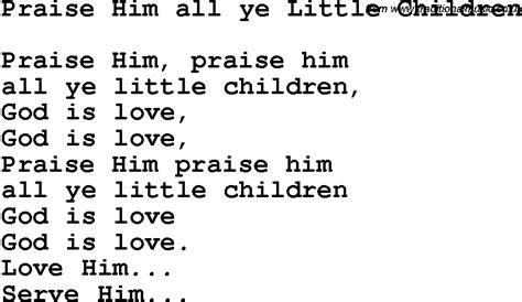 Amazing Church Songs For Kids List #6: Praise_him_all_ye_little_children.png