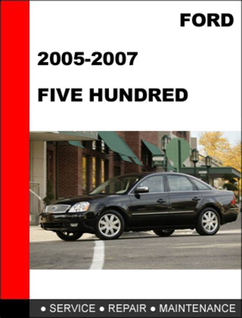 car manuals free online 2005 ford five hundred instrument cluster service manual 2006 ford five hundred engine workshop manual service manual old car owners