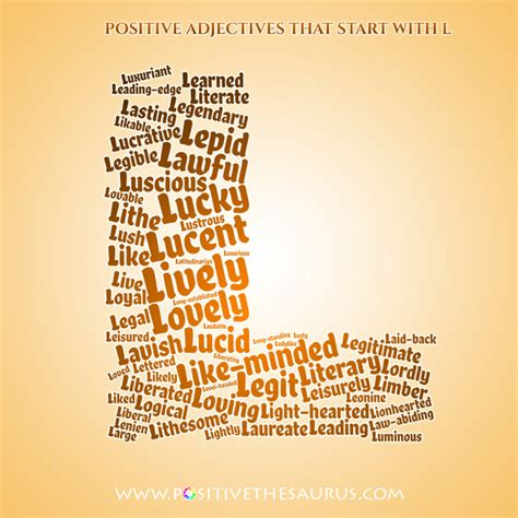 4 Letter Words Adjectives positive adjectives that start with l lush adjective list