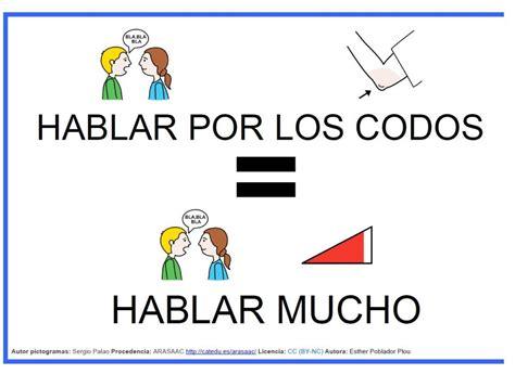 hablar por los codos expresi 243 n hablar por los codos virtual spanish classroom