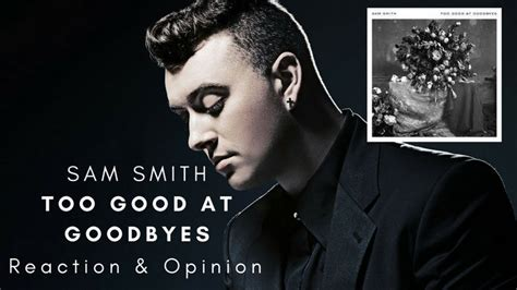Download Mp3 Free Too Good At Goodbyes | download sam smith s too good at goodbyes mp3 noteburner