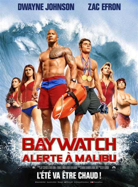 film juin 2017 baywatch alerte 224 malibu film paramount pictures france