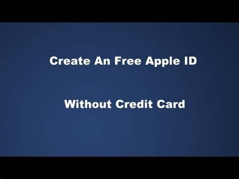 How To Create An Free Apple Id Without Credit Card