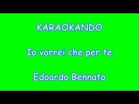 per te testo karaoke italiano io vorrei che per te edoardo bennato