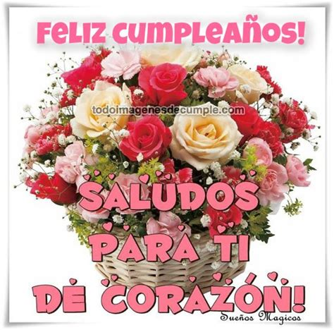 imagenes feliz cumpleaños amiga flores im 225 genes de cumplea 241 os p 225 gina 4 de 56 im 225 genes de