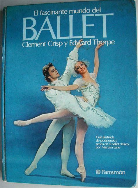 libro ballerina libro el fascinante mundo del ballet a 241 o 1981 690 00 en mercado libre