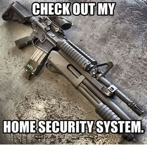 check out my home security system meme on me me