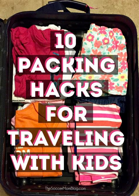 packing hacks 10 packing hacks for traveling with the soccer