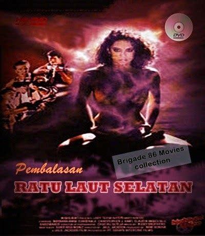download film nyi roro kidul 2014 pembalasan ratu laut selatan 1988 brigade 86