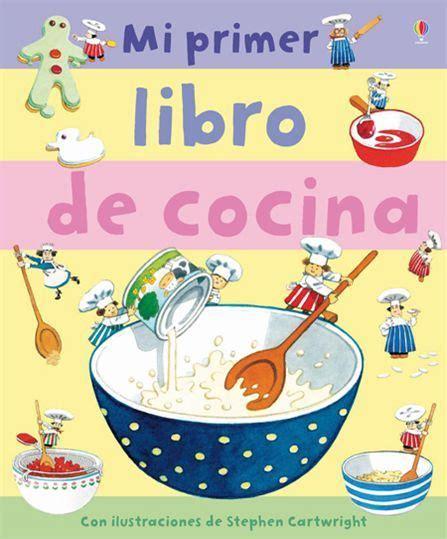 libro quiero mi comida i mi primer libro de cocina comida divertida