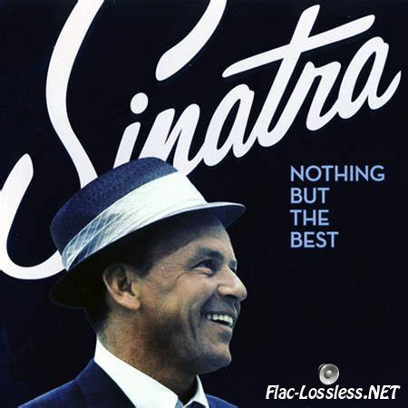 frank sinatra the best stock frank sinatra nothing but the best flac
