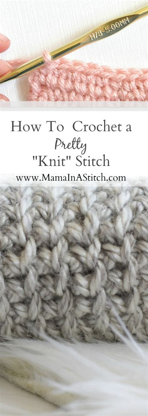 how to crochet knit stitch how to crochet a quot knit quot stitch in a stitch