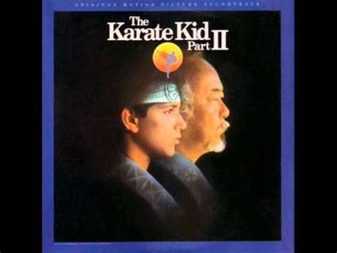 theme music karate kid the karate kid part ii soundtrack two looking at one