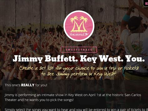 Concert Sweepstakes - the jimmy buffett key west concert sweepstakes