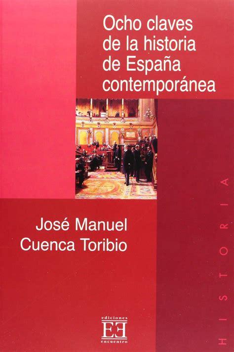 libro la espaa extraa ocho claves de la historia de espaa contempornea ediciones encuentro