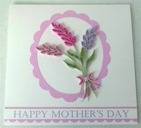 mothers day craft ideas 30 quilled s day craft projects and ideas family