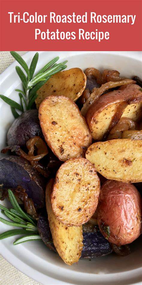 tri color potatoes tri color roasted rosemary potatoes recipe just of
