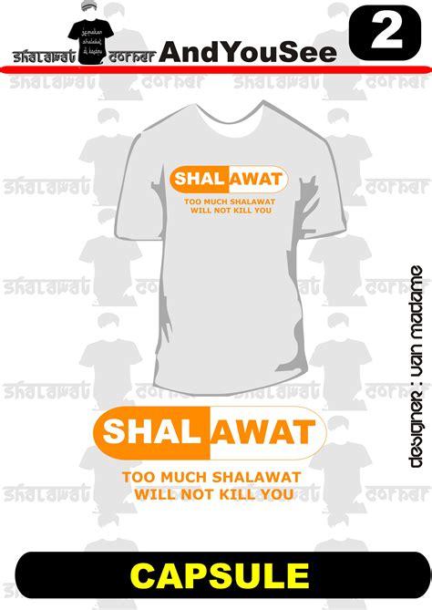 Kaos Capsule desaind shalawat corner s