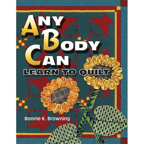 Learn To Quilt by American Quilter S Society Any Can Learn To Quilt