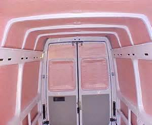 Insulating Interior Walls Custom Transit Van Insulation Kit Transit Van Custom Fit