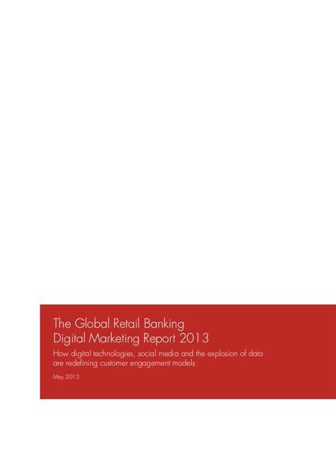 Mba Retail Banking by 2013 Retail Banking Digital Marketing Report