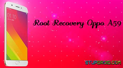 how to root oppo f5 unlock bootloader and flash twrp how to root oppo a59 install twrp recovery stupdroid