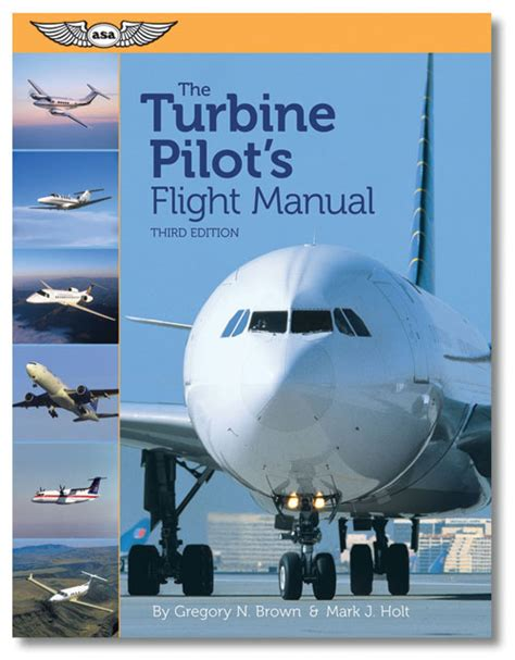 the student pilot s flight manual from flight to pilot certificate kershner flight manual series books books flying for airlines faa263 the turbine