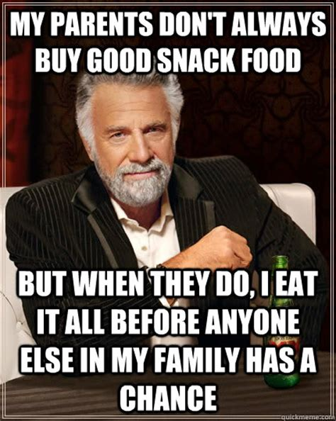Buy All The Food Meme - my parents don t always buy good snack food but when they