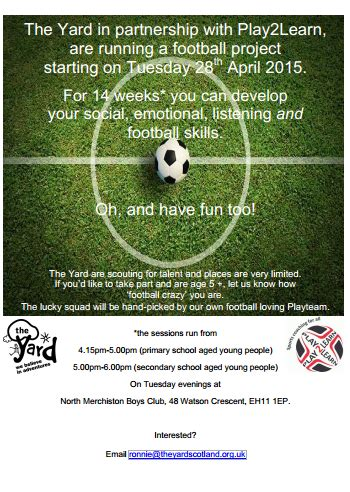 the backyard session the yard play to learn football sessions lothian