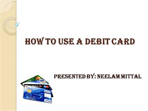 can i make payment using debit card how to use debit card authorstream