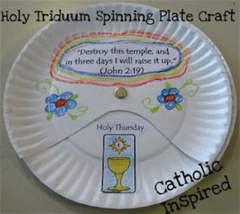 catholic craft projects easter triduum craft spinning paper plate catholic