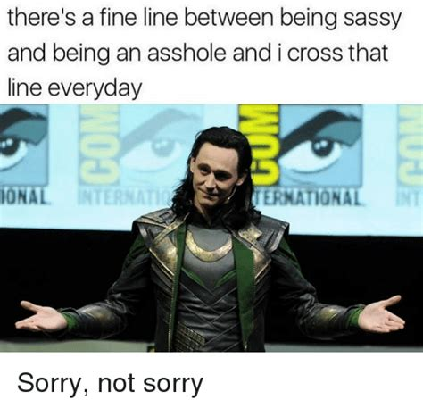 Sassy Meme - there s a fine line between being sassy and being an