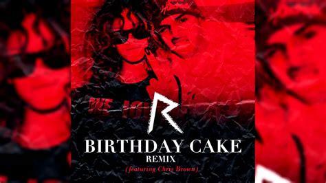 rihanna cake rihanna birthday cake remix feat chris brown