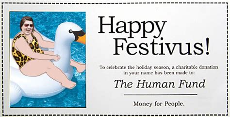 So This Is Festivus And What Have I Done Definatalie Com A Donation Has Been Made In Your Name Template