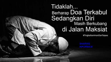 Tuntunan Doa Zikir Untuk Segala Situasi Kebutuhan penyebab doa tidak dikabulkan allah informasi