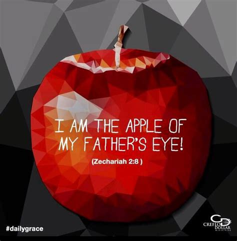 apple of my eye quotes quotes about apple of the eye 28 quotes