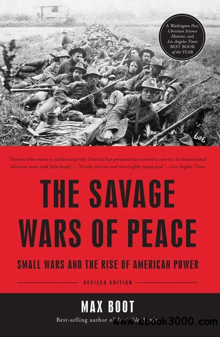 east of edgerton a memoir of peace corps and beyond books the savage wars of peace small wars and the rise of