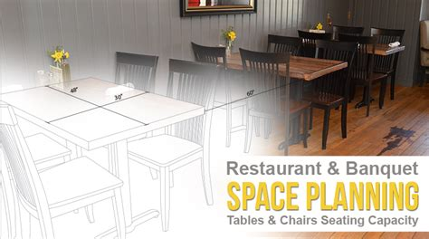 table seating capacity restaurant banquet space planning tables chairs