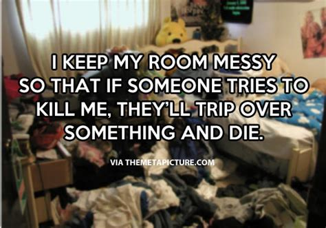 messy bedroom quotes funny quotes about messy people quotesgram