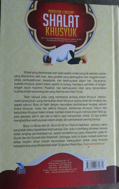 Buku Tata Busana Para Salaf Terdahulu buku panduan lengkap shalat khusyuk menurut qur an sunnah toko muslim title