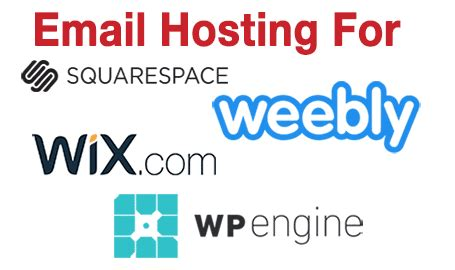 email hosting  squarespace wix wpengine godaddy