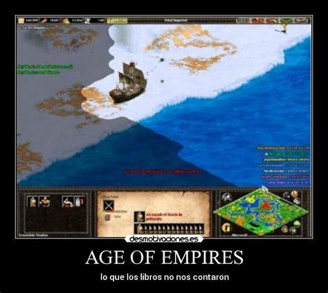 Age Of Memes - im 225 genes y carteles de empires pag 7 desmotivaciones