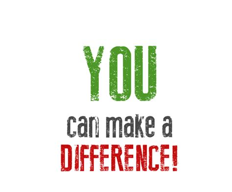you can make you can make a difference