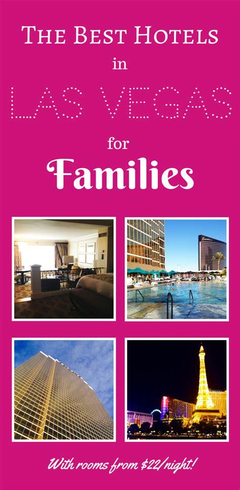 friendly hotels in vegas kid friendly hotels in las vegas the best hotels in las vegas for families
