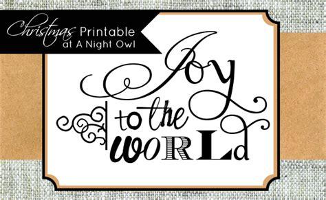 printable version of joy to the world joy to the world printable a night owl blog