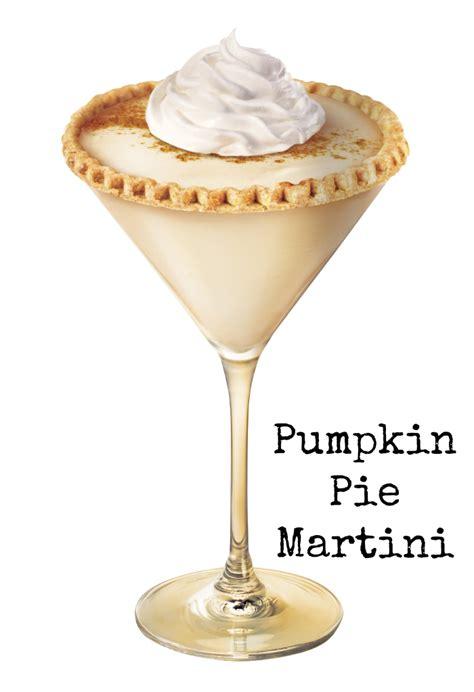 pumpkin martini a delicious pumpkin pie martini that s perfect for